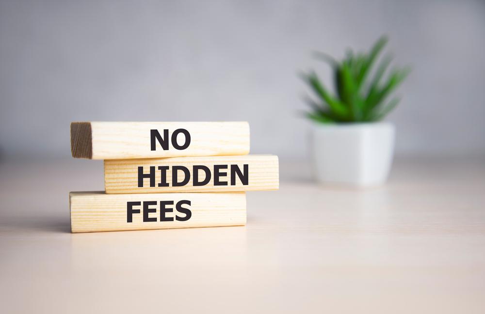 No hidden fee